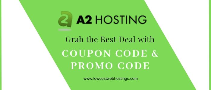 A2 Hosting Discount Coupon